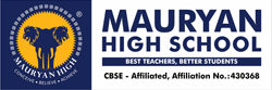 MauryanHigh® School (CBSE)